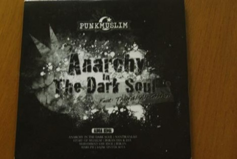 Album pertama Punk Muslim 'Anarchy in The Dark Soul'
